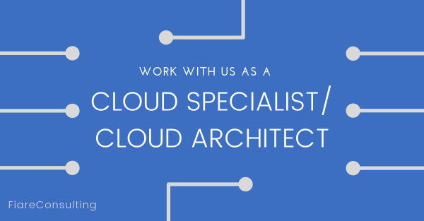 Work with us as Cloud Specialist or Cloud Architect (1)